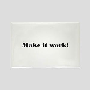 Make it work! Rectangle Magnet