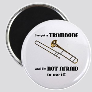 I've Got A Trombone Magnet