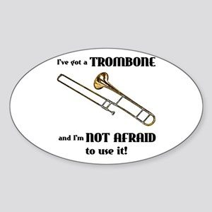 I've Got A Trombone Oval Sticker