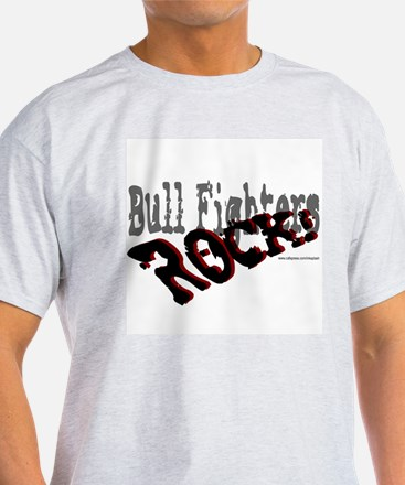 Bull Fighters ROCK! Ash Grey T-Shirt
