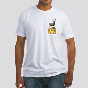 DEER HUNTING RULES Fitted T-Shirt