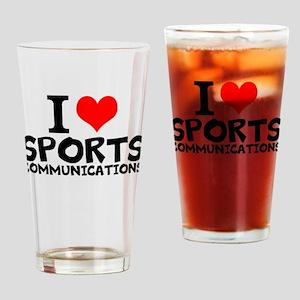 I Love Sports Communications Drinking Glass