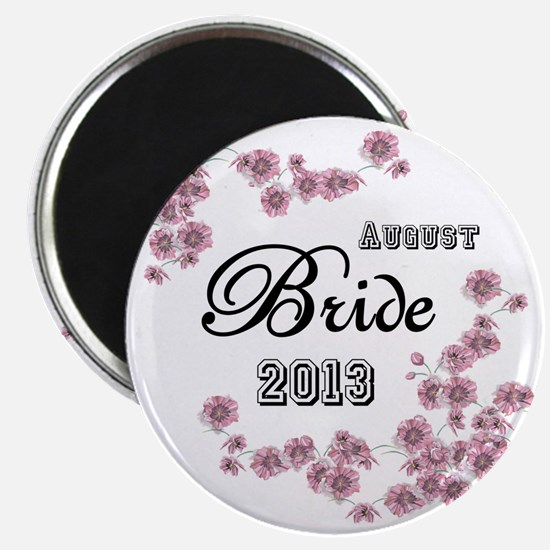 August Bride 2013 Magnet