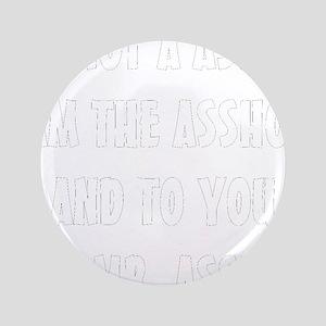 """ASSHOLE-BLACK 3.5"""" Button"""
