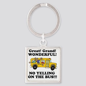 no yellin on the bus Square Keychain