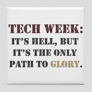 Tech Week Tile Coaster
