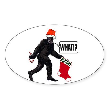 WHAT! Bigfoot - Big Stocking! Oval Sticker