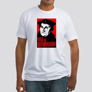 Viva La Reformacion! Fitted T-Shirt
