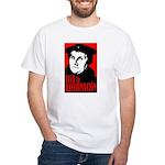 Viva la Reformacion! White T-Shirt