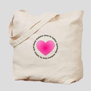 Soap Makers Love to Lather Up Tote Bag