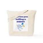Who are you calling a Dodo  Tote Bag