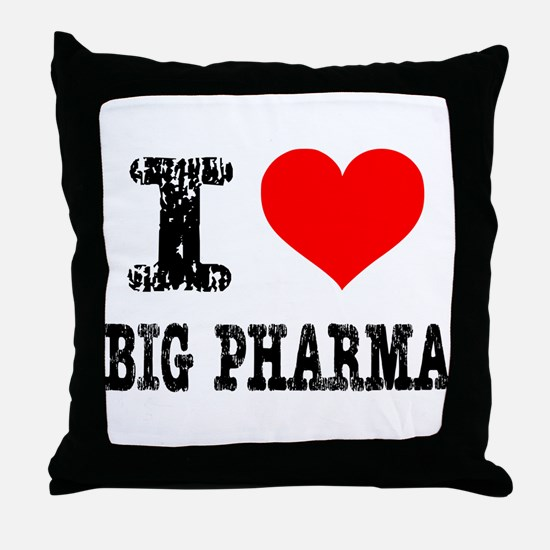I Heart Big Pharma Throw Pillow