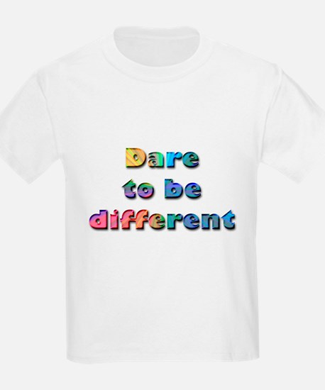 Dare to be Different Kids T-Shirt