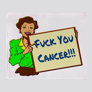 Fuck You Cancer Throw Blanket