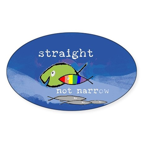 Straight But Not Narrow Oval Sticker