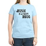 Music Is A Sexy Drug Inspirational Women's Light T