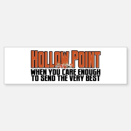 When You Care Enough Sticker (Bumper)