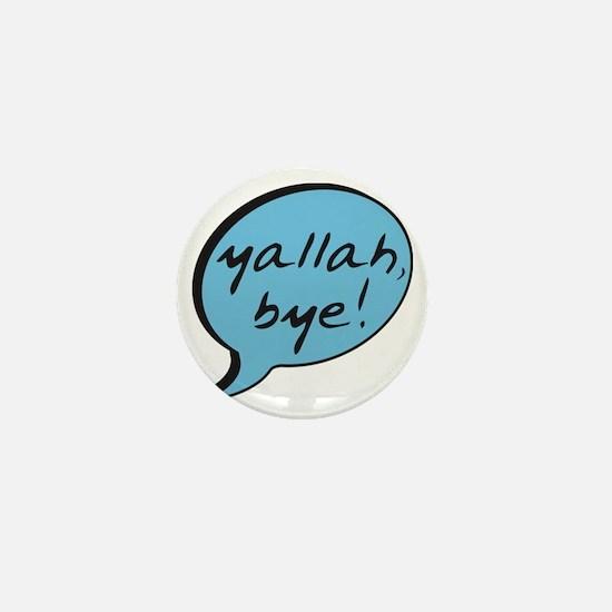 Yallah Bye Mini Button