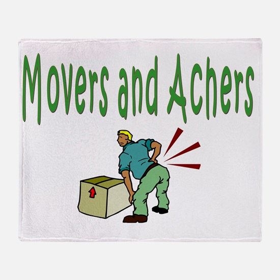 Movers and Achers Throw Blanket