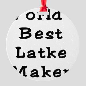 Worlds Best Latke Maker Black Round Ornament