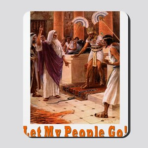 Let My People Go Mousepad
