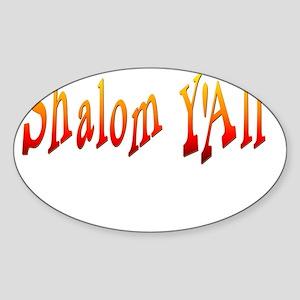 Shalom Yall Fire flat Sticker (Oval)
