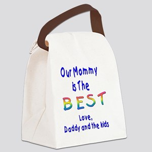 mommy is the best Canvas Lunch Bag