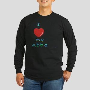 I love my abba Long Sleeve Dark T-Shirt