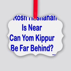 Rosh Hashanah is Near Picture Ornament