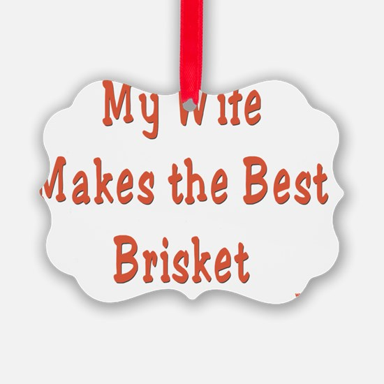 Wife Brisket Ornament