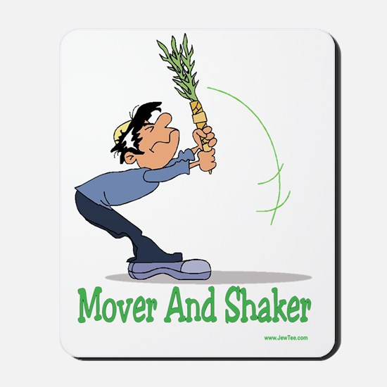 Mover and Shaker Mousepad