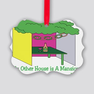 My Other House Is A Mansion Picture Ornament