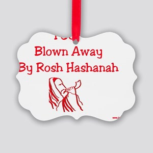 I Got Blown Away by Rosh Hashanah Picture Ornament