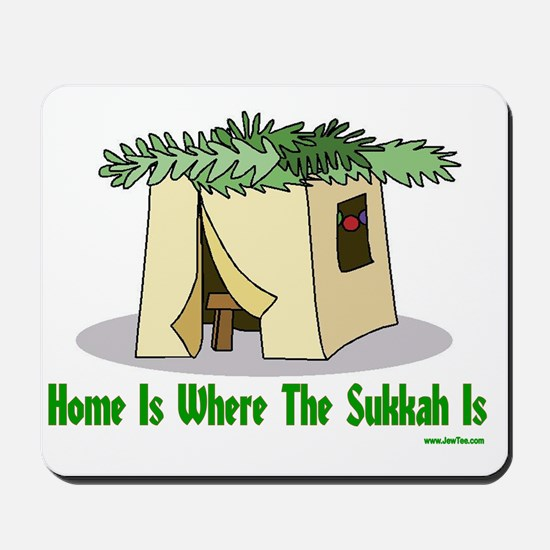 Home is Where the Sukkah Is Poster Mousepad