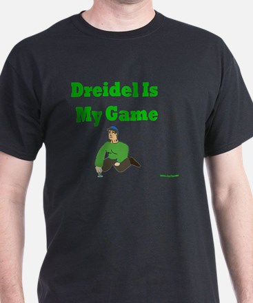 Driedel is My Game T-Shirt