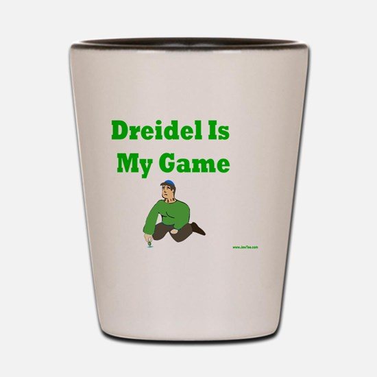 Driedel is My Game Shot Glass