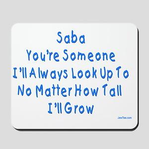 Look up to Saba Mousepad