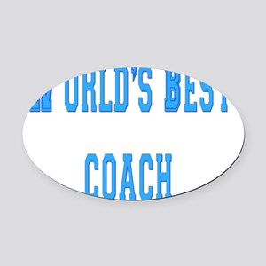 worlds best coach Oval Car Magnet