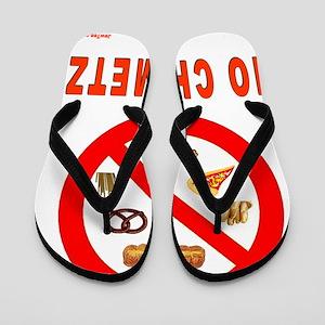 NO CHOMETZ Flip Flops