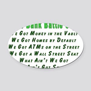 Bank Battle Cry Oval Car Magnet