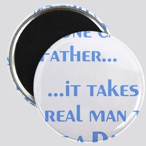 AnyoneCanBeFather Magnet