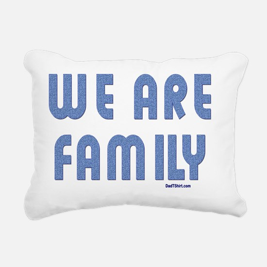 wE aRE fAMILY FLAT Rectangular Canvas Pillow