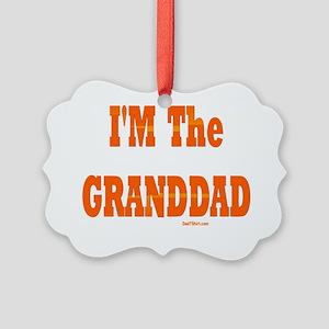 iM THE GRANDDAD flat Picture Ornament