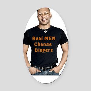 Real Men Diapers Man Oval Car Magnet
