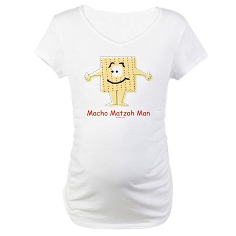 Macho Matzoh Man Maternity T-Shirt
