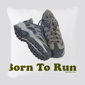 3-Born to Run flat Woven Throw Pillow