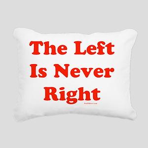 Left Never Right flat Rectangular Canvas Pillow
