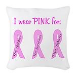 Pink Fighters Survivors Taken Woven Throw Pillow