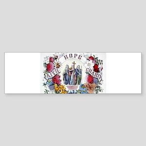 Faith Hope Charity - 1874 Sticker (Bumper)