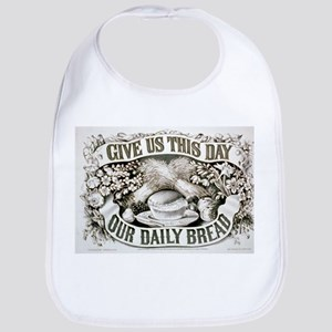 Give us this day our daily bread - 1872 Cotton Bab